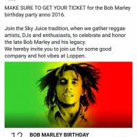 Sky Juice Reggae presents the 2016 Bob Marley birthday bash!hellip