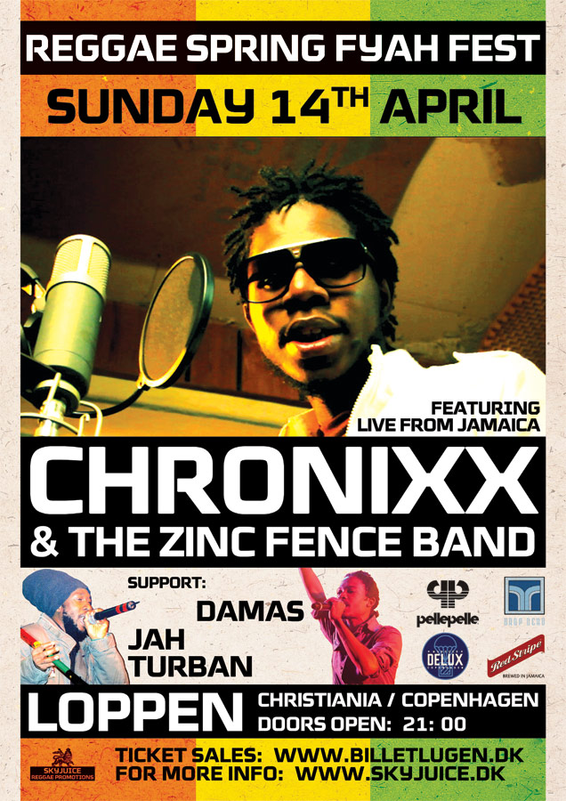 Reggae Dancehall Spring Fyah : Chronixx and the Zinc Fence Band The 14th April Loppen Christiania + more